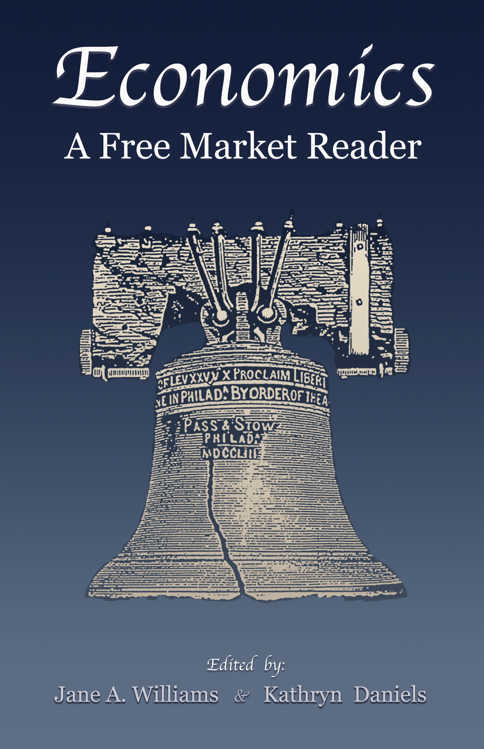Free Market For Education Economists >> Economics A Free Market Reader